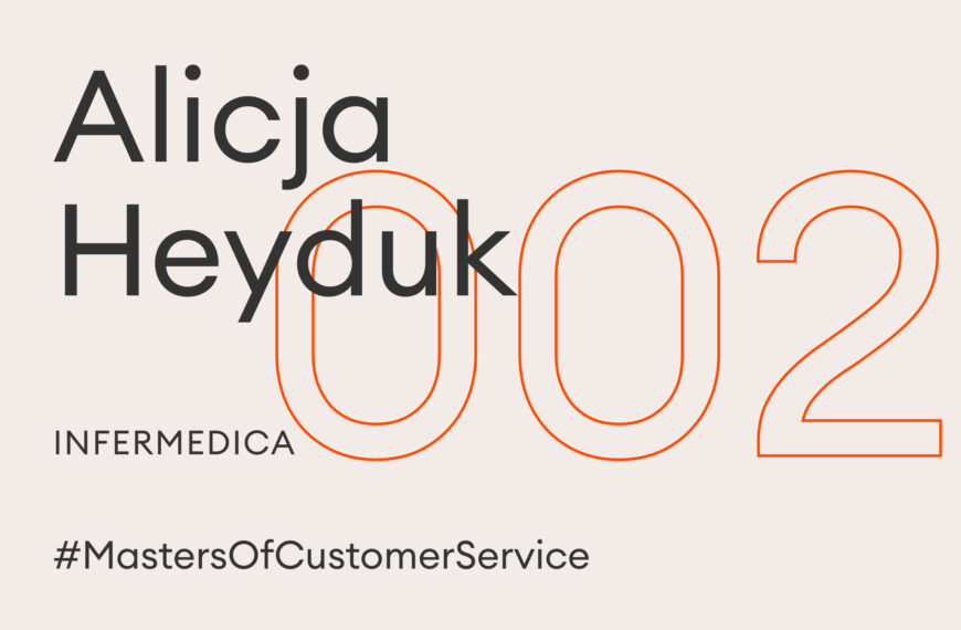 Masters of Customer Service #2: Alicja Heyduk, Infermedica