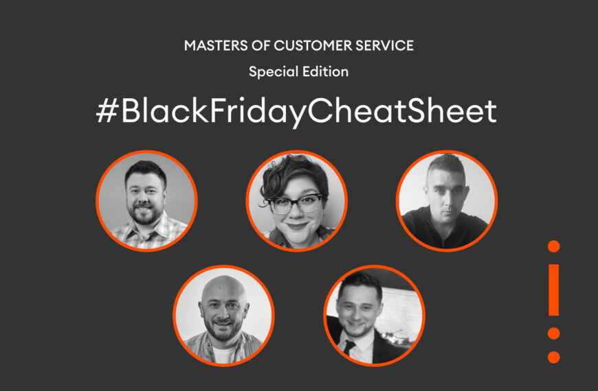 Customer Service Pros Offer 5 Ways to Win Black Friday