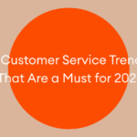 customer service trends for 2021