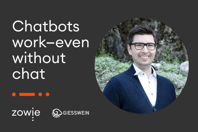Chatbots Work—even without Chat (based on Customer Success Story)
